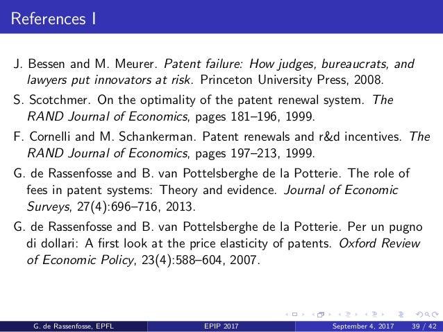 References II G. de Rassenfosse and B. van Pottelsberghe de la Potterie. On the price elasticity of demand for patents. Ox...