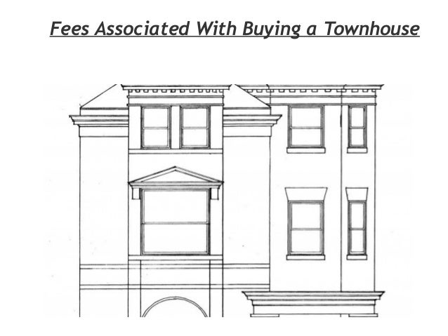 Fees Associated With Buying a Townhouse