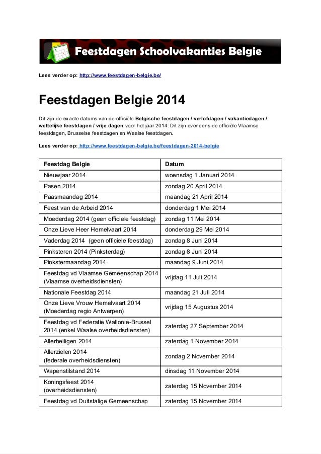 Leesverderop:http://www.feestdagenbelgie.be/ FeestdagenBelgie2014 DitzijndeexactedatumsvandeofficiëleBelgisc...