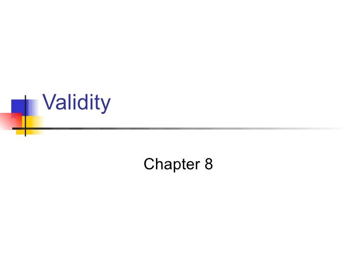 Validity Chapter 8