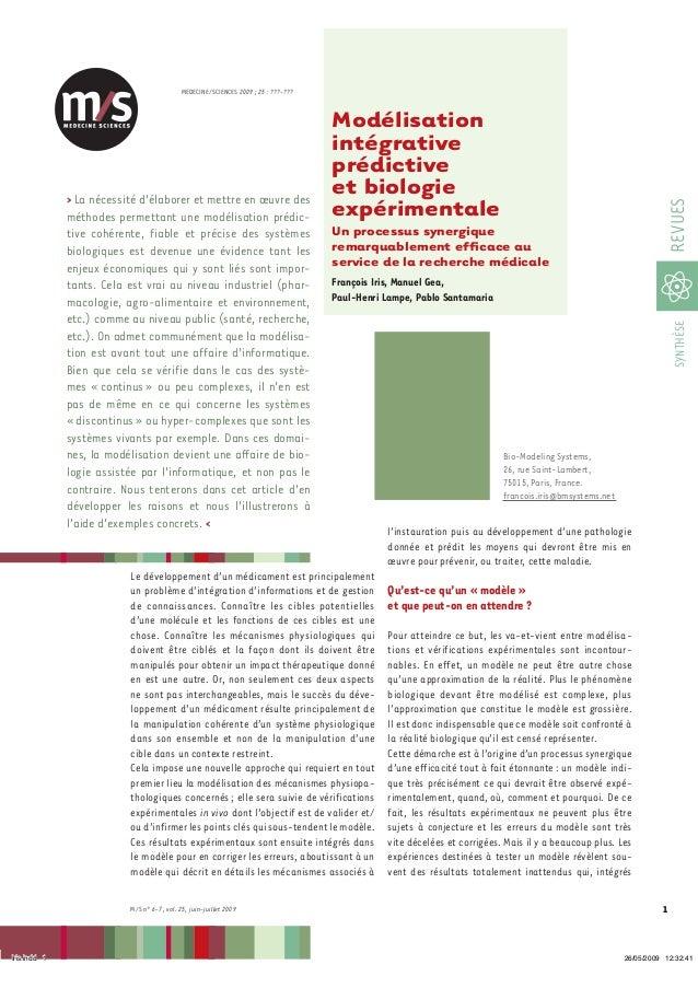 M/S n° 6-7, vol. 25, juin-juillet 2009 MEDECINE/SCIENCES 2009 ; 25 : ???-??? 1 SYNTHÈSEREVUES Modélisation intégrative pré...