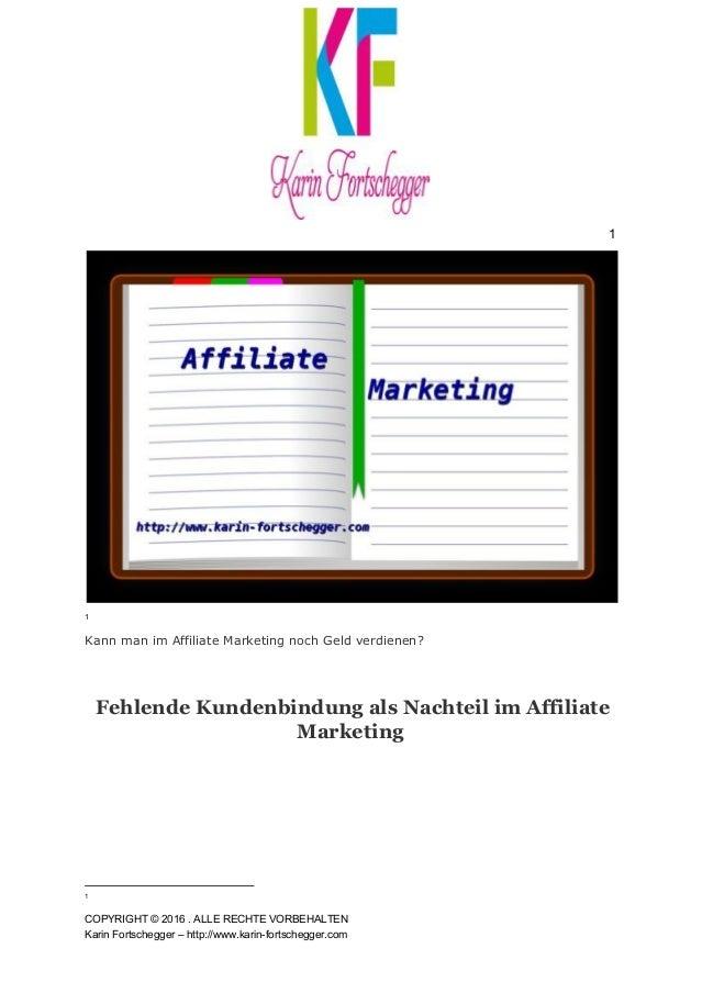 1 1 KannmanimAffiliateMarketingnochGeldverdienen?  FehlendeKundenbindungalsNachteilimAffiliate Marketi...
