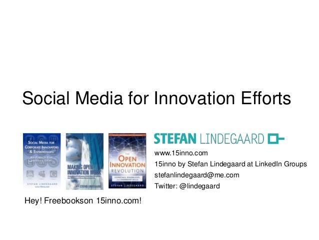 Social Media for Innovation Efforts                               www.15inno.com                               15inno by S...