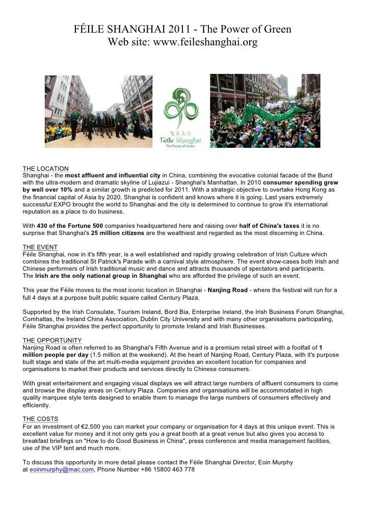 FÉILE SHANGHAI 2011 - The Power of Green                        Web site: www.feileshanghai.orgTHE LOCATIONShanghai - the ...