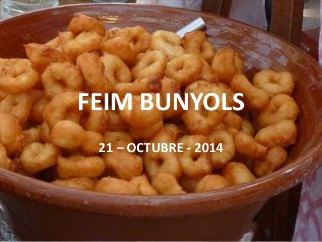 FEIM BUNYOLS  21 – OCTUBRE - 2014