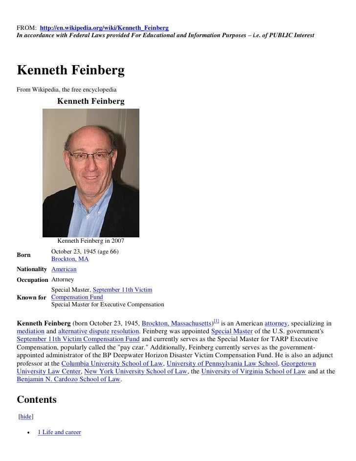FROM: http://en.wikipedia.org/wiki/Kenneth_FeinbergIn accordance with Federal Laws provided For Educational and Informatio...
