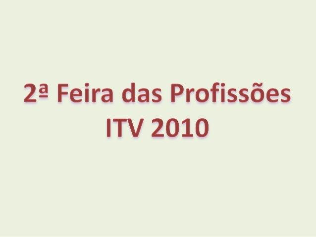 Feira das profissoes itv 2010