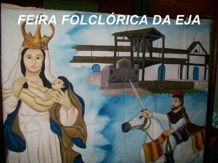 FEIRA FOLCLÓRICA DA EJA