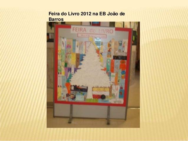 Feira do Livro 2012 na EB João deBarros