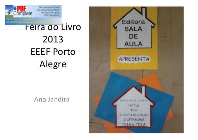 Feira do Livro 2013 EEEF Porto Alegre Ana Jandira