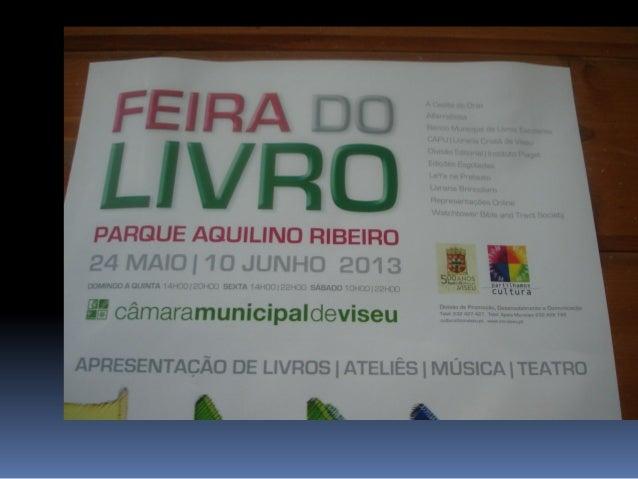 Vsitámos A Feira do Livro Municipal no Parque Aquilino Ribeiro