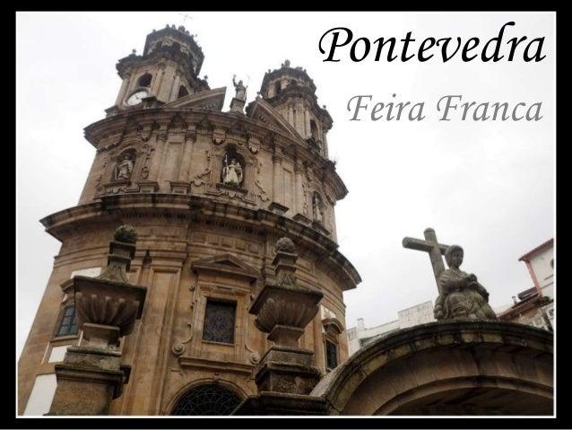 Pontevedra  Feira Franca
