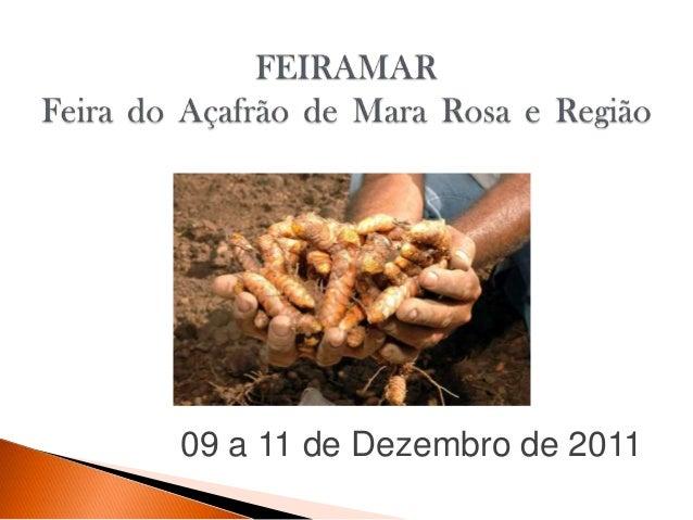 09 a 11 de Dezembro de 2011
