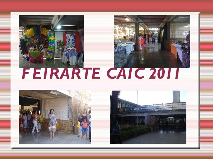 FEIRARTE CAIC 2011
