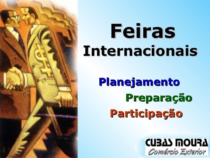 Feiras  Internacionais  Planejamento  Preparação  Participação