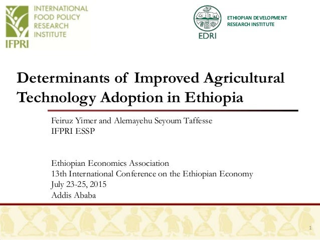 Determinants of Improved Agricultural Technology Adoption in