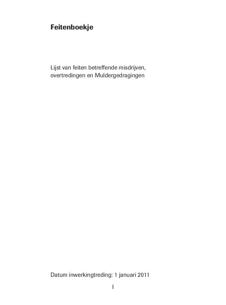 FeitenboekjeLijst van feiten betreffende misdrijven,overtredingen en MuldergedragingenDatum inwerkingtreding: 1 januari 20...