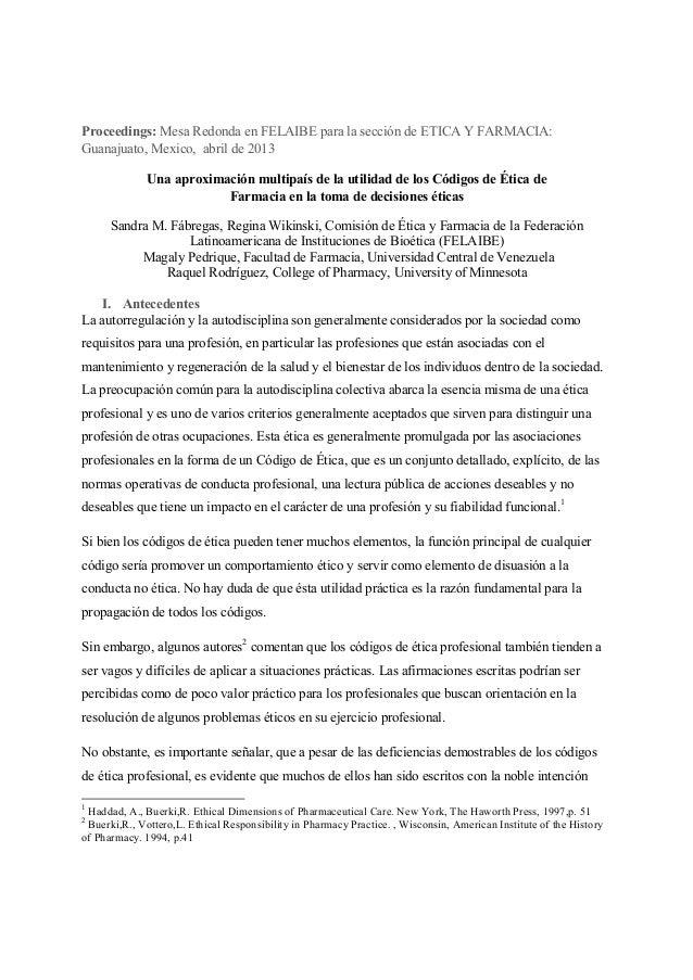 Proceedings: Mesa Redonda en FELAIBE para la sección de ETICA Y FARMACIA: Guanajuato, Mexico, abril de 2013 Una aproximaci...