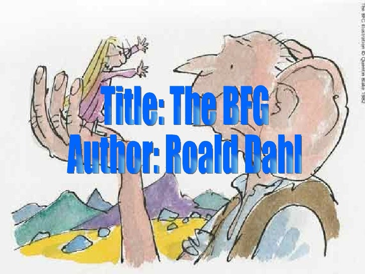 The BFG by Roald Dahl  Book Review    Ups   Downs  Smiles   Frowns My Booking Great Blog