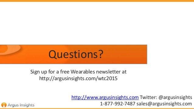 Questions? http://www.argusinsights.com Twitter: @argusinsights 1-877-992-7487 sales@argusinsights.com Sign up for a free ...