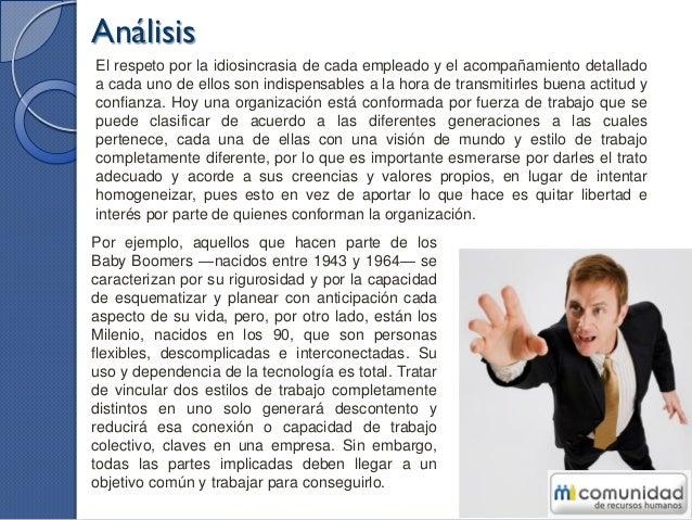 Análisis Debido a la importancia y valor que les brinda su empresa, los empleados más felices tienen virtudes y caracterís...