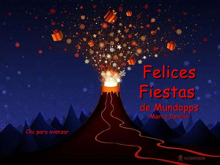Felices Fiestas  de Mundopps Marco Devilio Clic para avanzar
