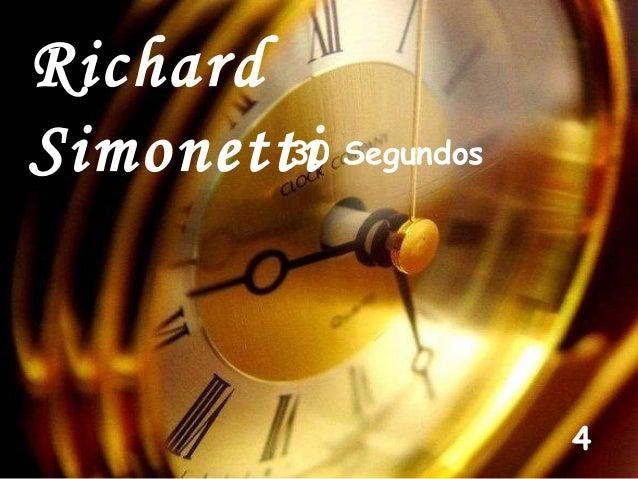 Richard 30 Simonetti Segundos  4