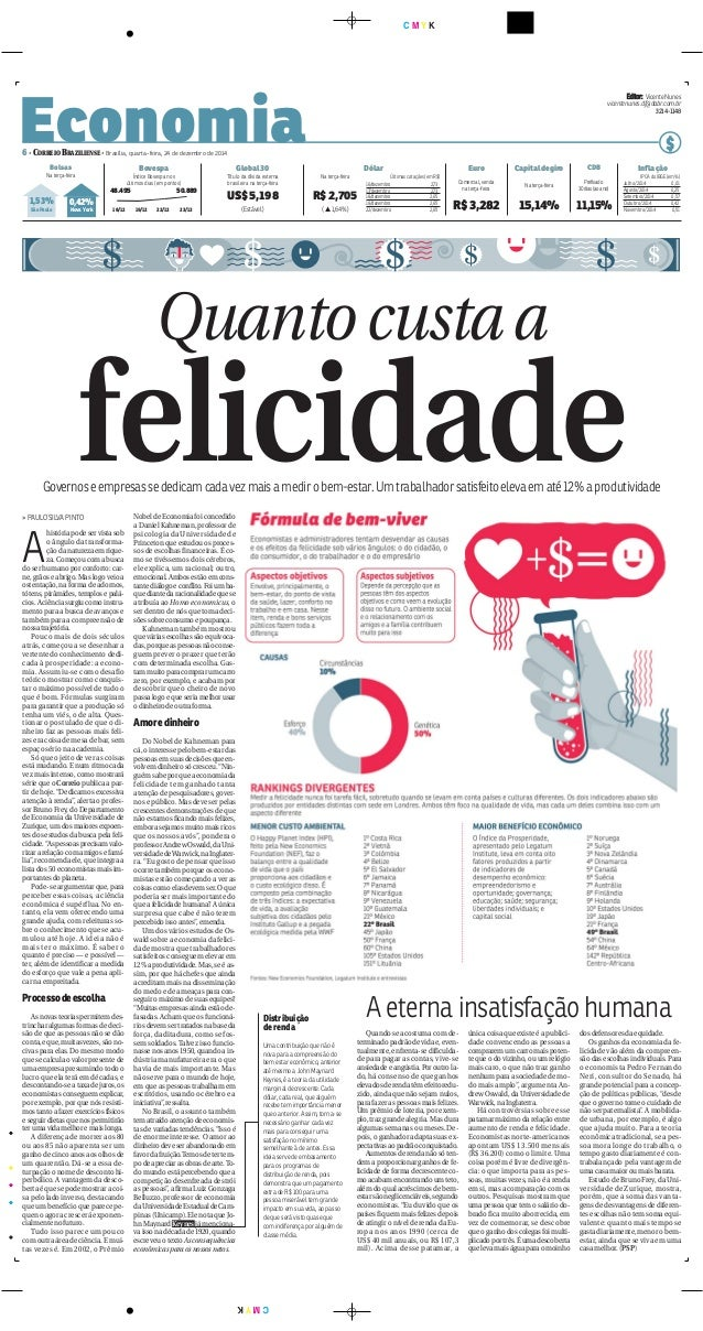 C M Y K CMYK Economia6• CORREIO BRAZILIENSE • Brasília, quarta-feira, 24 de dezembro de 2014 $ EEddiittoorr:: Vicente Nune...