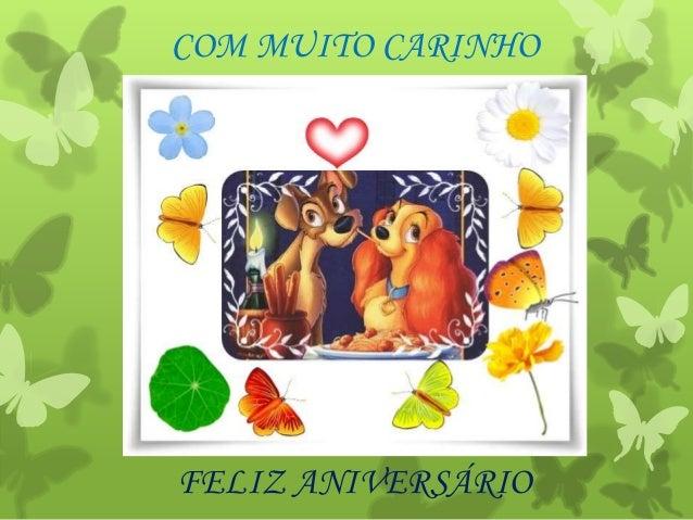 FELIZ ANIVERSÁRIO COM MUITO CARINHO