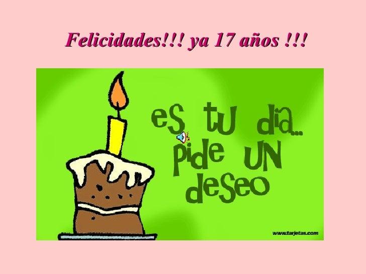 Felicidades!!! ya 17 años !!!