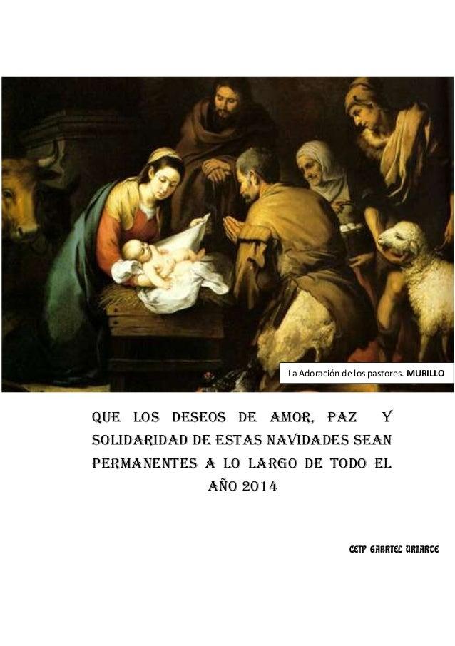 La Adoración de los pastores. MURILLO  QUE LOS DESEOS DE AMOR, PAZ  Y  SOLIDARIDAD DE ESTAS NAVIDADES SEAN PERMANENTES A L...