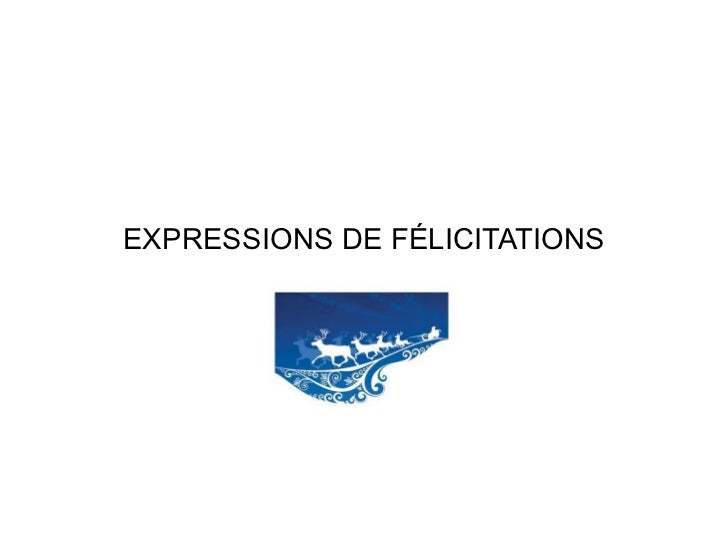EXPRESSIONS DE FÉLICITATIONS