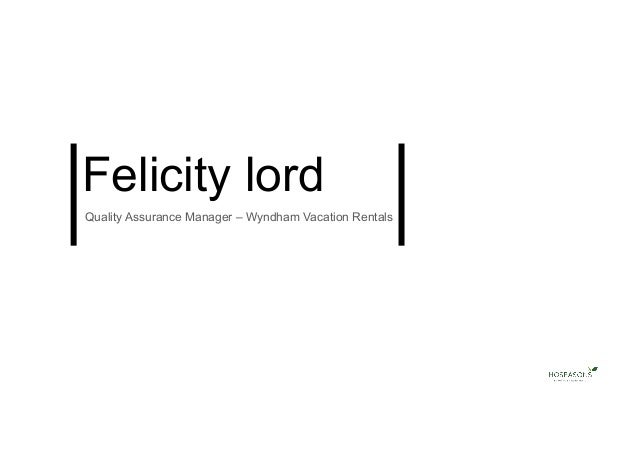 Felicity lord Quality Assurance Manager – Wyndham Vacation Rentals