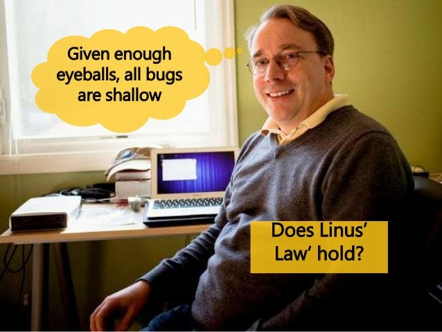 They found that the opposite of Linus' law is true. The more people work on a piece of code, the more error-prone it is! N...
