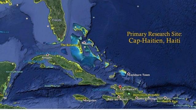 Primary Research Site: Cap-Haitien, Haiti