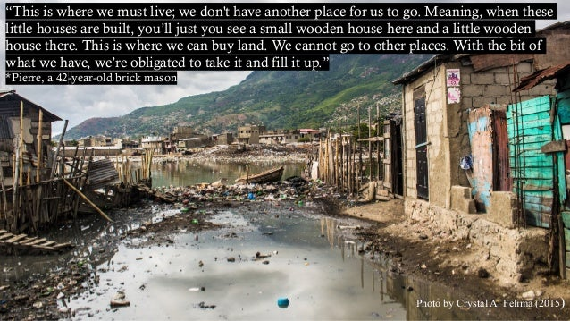 """Photo by Crystal A. Felima (2015) """"This is where we must live; we don't have another place for us to go. Meaning, when the..."""