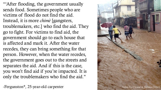 """Video by Crystal A. Felima (2014) """"'After flooding, the government usually sends food. Sometimes people who are victims of..."""