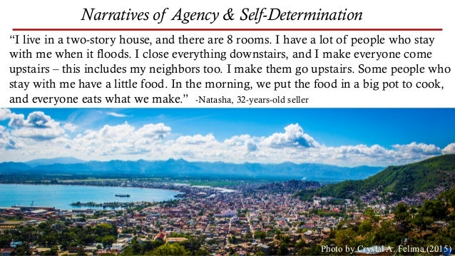 """Narratives of Agency & Self-Determination Photo by Crystal A. Felima (2015) """"I live in a two-story house, and there are 8 ..."""