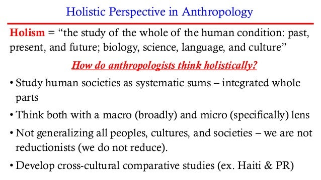Anthropology and its Four Fields •Physical/Biological Anthropology •Archaeology •Linguistic Anthropology •Cultural Anthrop...