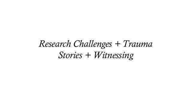 Navigating Trauma Stories + Witnessing