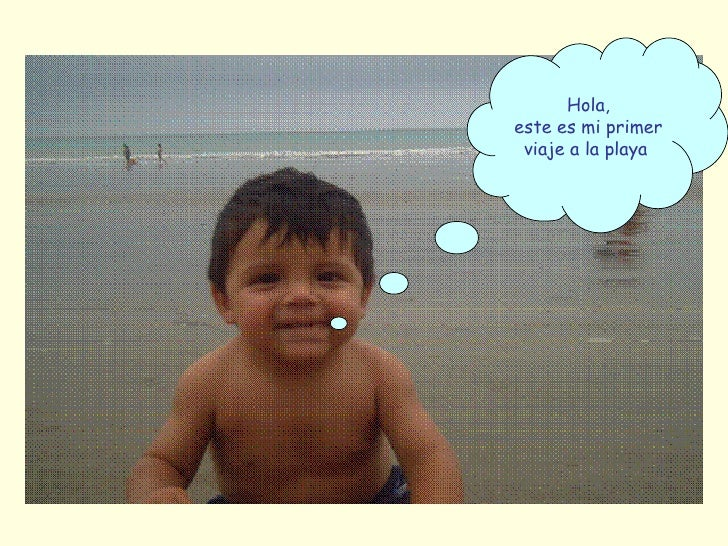 Hola, este es mi primer viaje a la playa