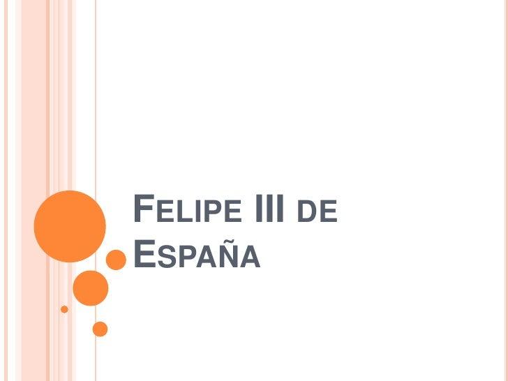Felipe III de España<br />
