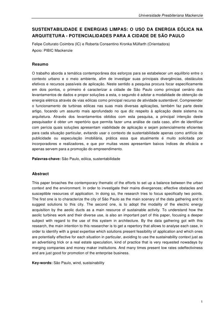 Universidade Presbiteriana MackenzieSUSTENTABILIDADE E ENERGIAS LIMPAS: O USO DA ENERGIA EÓLICA NAARQUITETURA - POTENCIALI...
