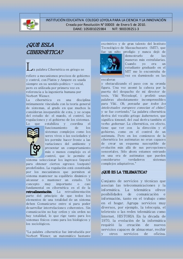 INSTITUCIÓN EDUCATIVA COLEGIO LOYOLA PARA LA CIENCIA Y LA INNOVACIÓN  Creada por Resolución N° 00003 de Enero 5 de 2010.  ...