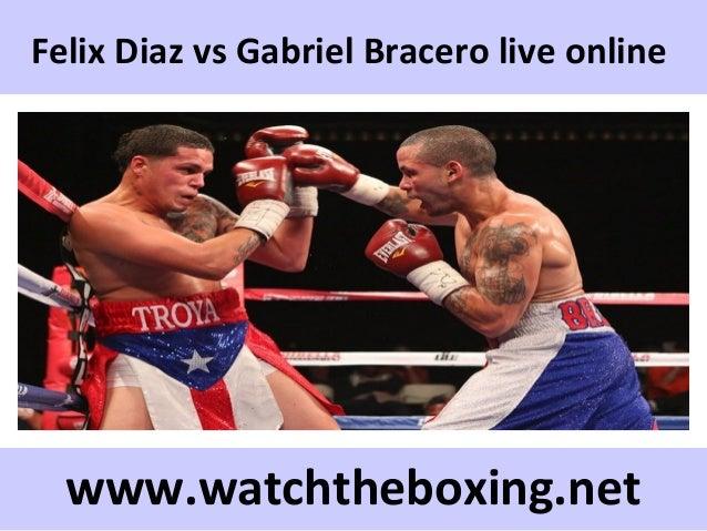 Felix Diaz vs Gabriel Bracero live online www.watchtheboxing.net