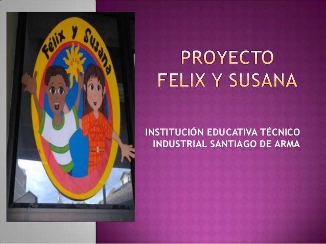INSTITUCIÓN EDUCATIVA TÉCNICO  INDUSTRIAL SANTIAGO DE ARMA