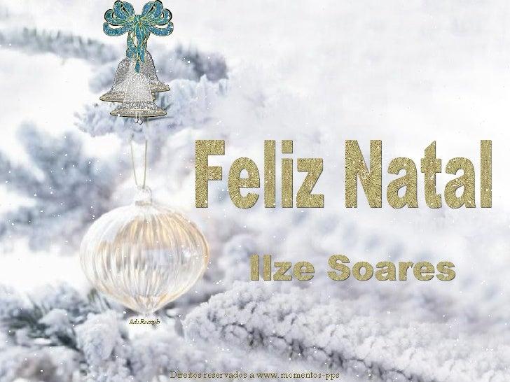 Feliz Natal Ilze Soares