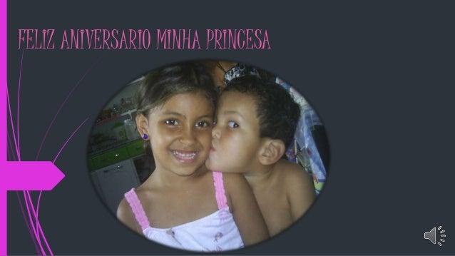 FELIZ ANIVERSARIO MINHA PRINCESA