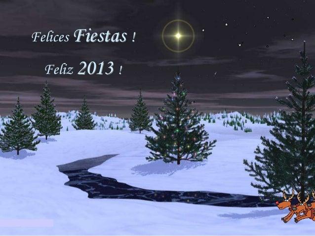 Felices Fiestas !  Feliz 2013 !
