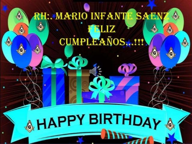RH:. Mario Infante Saenz Feliz Cumpleaños…!!!